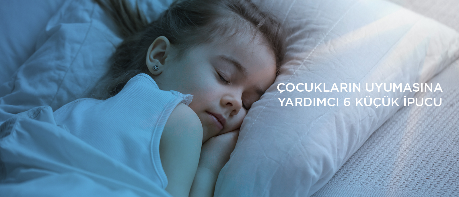 Çocukların Uyumasına Yardımcı 6 küçük İpucu